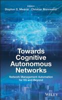 Towards Cognitive Autonomous Networks PDF