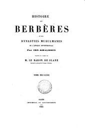 Histoire des Berbères et des dynasties musulmanes de l'Afrique septentrionale, tr. par le baron de Slane