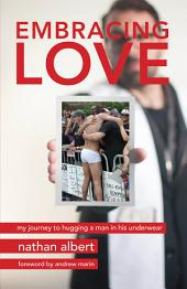 Embracing Love: My Journey to Hugging a Man in His Underwear