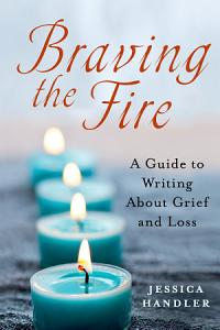 Braving the Fire Book