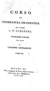 Corso di letteratura drammatica. Trad. italiana con note di Giovanni Gherardini: Volume 3