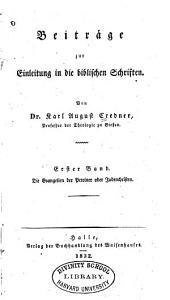 Beiträge zur Einleitung in die biblischen Schriften: Die Evangelien der Petriner oder Judenchristen