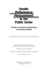 Health Performance Measurement in the Public Sector: Principles and Policies for Implementing an Information Network