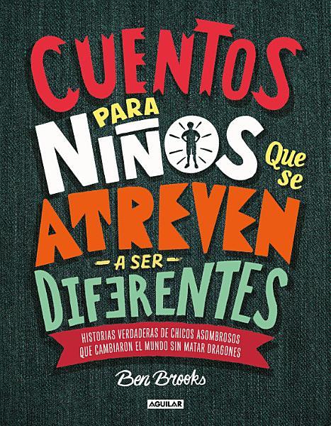 Cuentos para ni  os Que Se Atreven a Ser Difererentes   Stories for Boys Who Dare to Be Different