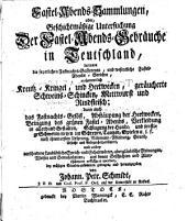 Fastel-Abends-Sammlungen, oder, geschichtmäßige Untersuchung der Fastel-Abends-Gebräuche in Teutschland (etc.)