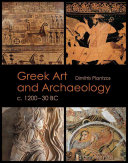 Greek Art and Archaeology C. 1200-30 BC