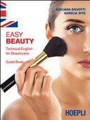 Easy Beauty. Technical English for Beauticians. Guide Book