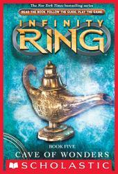 Infinity Ring Book 5: Cave of Wonders