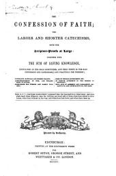 The Confession of Faith, the Larger and Shorter Catechisms, etc