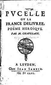 La Pucelle, ou la France délivrée, poème héroïque