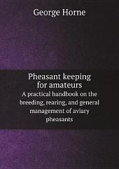 Pheasant keeping for amateurs
