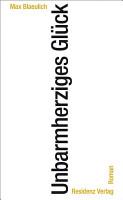 Unbarmherziges Gl  ck PDF