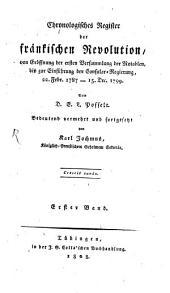 Chronologisches Register Der Fränkischen Revolution: Volume 1