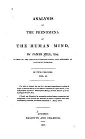 Analysis of the Phenomena of the Human Mind: Volume 2