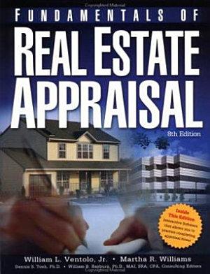 Fundamentals of Real Estate Appraisal