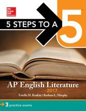 5 Steps to a 5: AP English Literature 2017: Edition 8