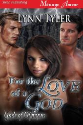 For the Love of a God [Gods of Olympus]