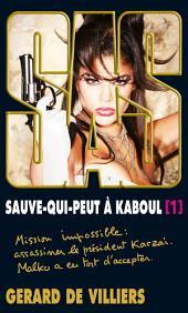 SAS 198 Sauve-qui-peut à Kaboul: Volume1