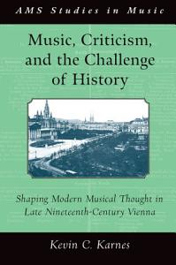 Music  Criticism  and the Challenge of History Book
