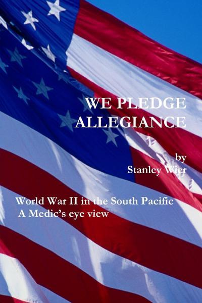 Download WE PLEDGE ALLEGIANCE Book
