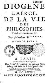 Diogène Laërce. De la Vie des philosophes. Traduction nouvelle par M. B******* [Gilles Boileau]