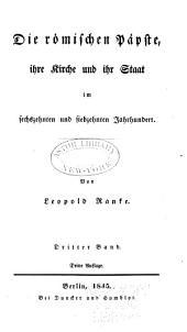 Die römischen päpste: ihre kirche und ihr staat im sechszehnten und siebzehnten jahrhundert, Band 3