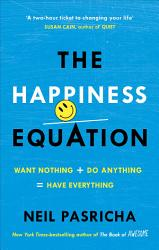 The Happiness Equation Book PDF