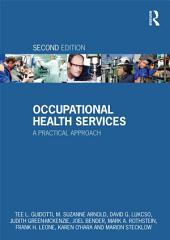 Occupational Health Services: A Practical Approach, Edition 2