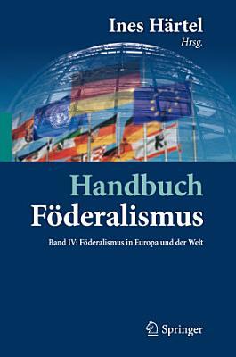 Handbuch F  deralismus   F  deralismus als demokratische Rechtsordnung und Rechtskultur in Deutschland  Europa und der Welt PDF