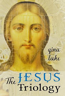 The Jesus Trilogy