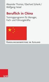 Beruflich in China: Trainingsprogramm für Manager, Fach- und Führungskräfte, Ausgabe 5