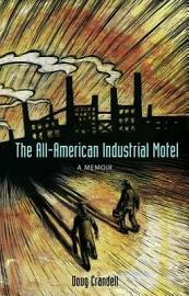 The All American Industrial Motel