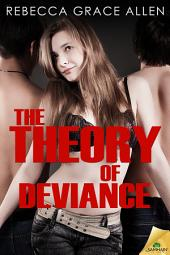 The Theory of Deviance: Portland Rebels, Book 3