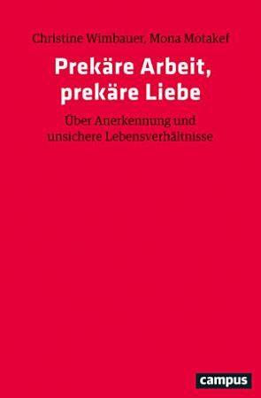 Prek  re Arbeit  prek  re Liebe PDF