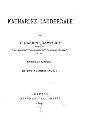 Katharine Lauderdale: Volume 1