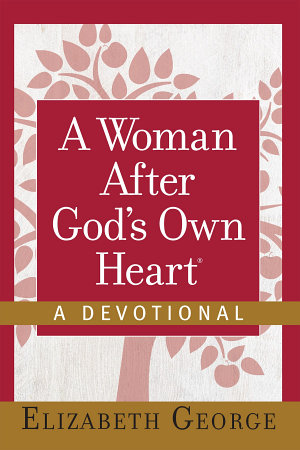 A Woman After God s Own Heart    A Devotional PDF