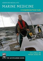 Marine Medicine: A Comprehensive Guide, Adventure Medical Kits, Edition 2