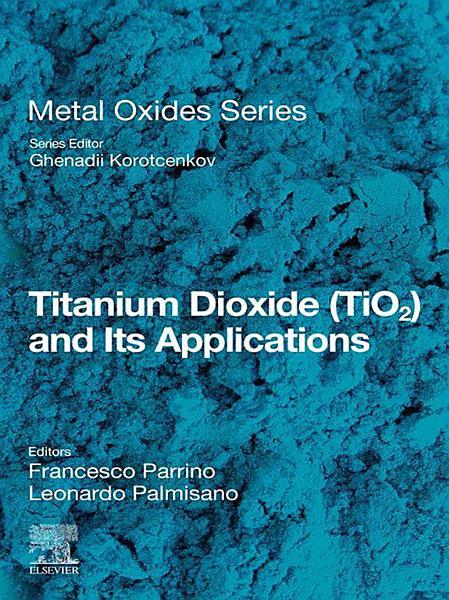 Titanium Dioxide Tio2 And Its Applications