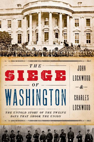 The Siege of Washington Pdf Book