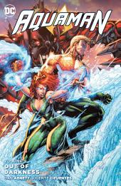 Aquaman Vol. 8: Out of Darkness: Volume 8