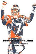 Denver Broncos Trivia Quizzes