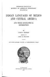 Indian Languages of Mexico and Central America and Their Geographical Distribution: Volumes 43-45