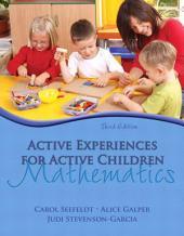 Active Experiences for Active Children: Mathematics, Edition 3
