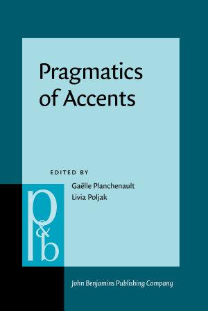Pragmatics of Accents PDF