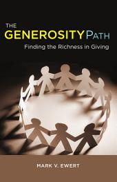 The Generosity Path: Finding the Richness in Gving