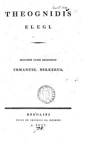 Theognidis elegi, secundis curis recens. I. Bekkerus
