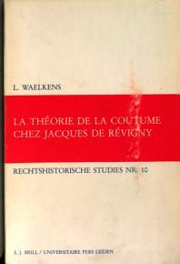 La th  orie de la coutume chez Jacques de R  vigny PDF