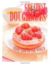Greatest Doughnut from Around the World: Top 100