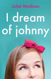 I Dream Of Johnny (novella) (Novella)