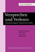 Versprechen und Verlesen. Eine psychologisch-linguistische Studie. ([With the assistance of] Carl Mayer.) New edition with an introductory article by Anne Cutler and David Fay
